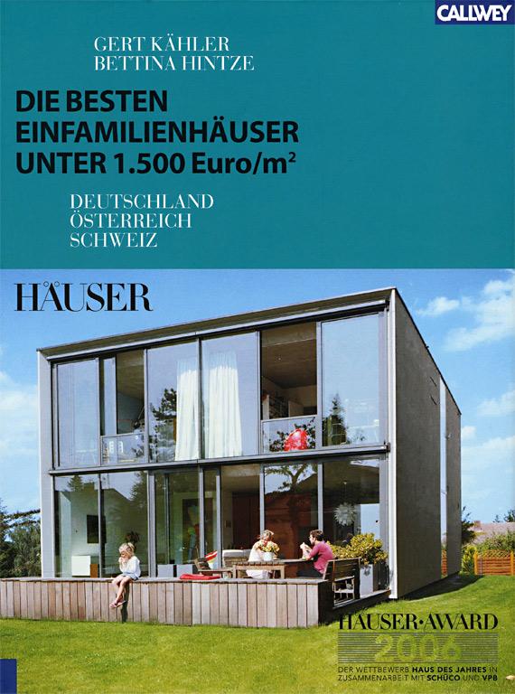 h user award 2006 preisg nstig bauen sch ner wohnen. Black Bedroom Furniture Sets. Home Design Ideas